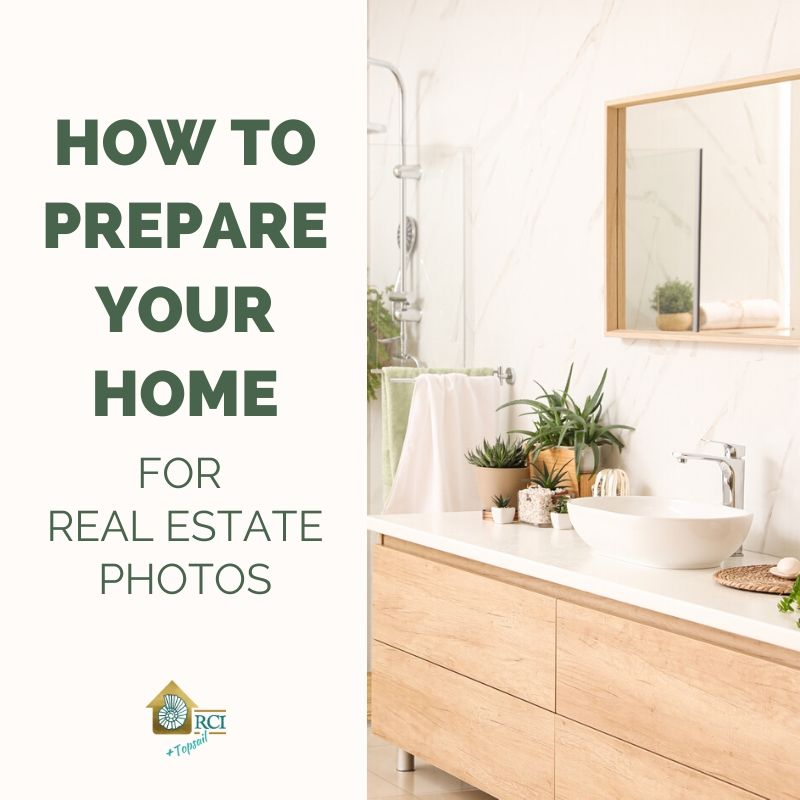 Preparing Your Home for Real Estate Photos - RCI Plus Topsail