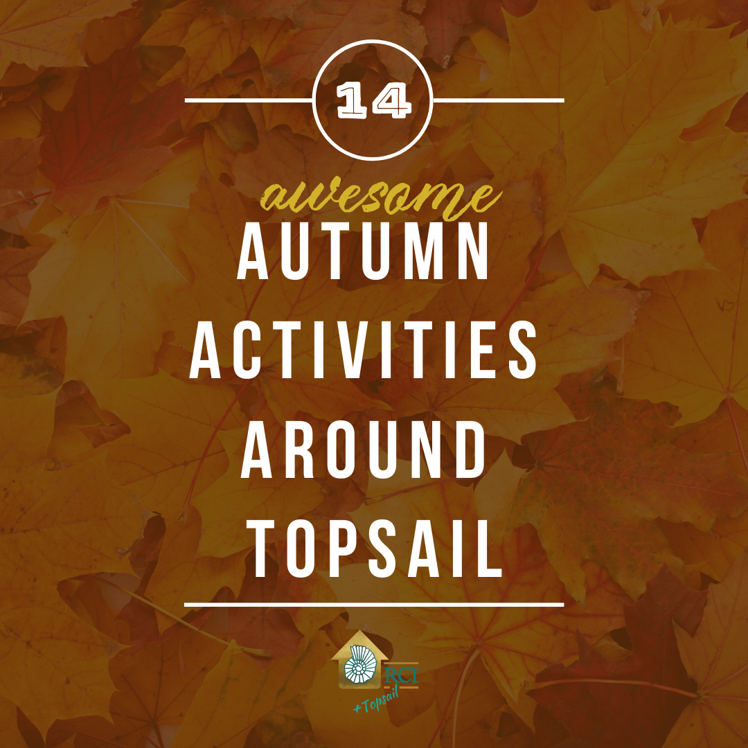 autumn activities around topsail - RCI plus topsail