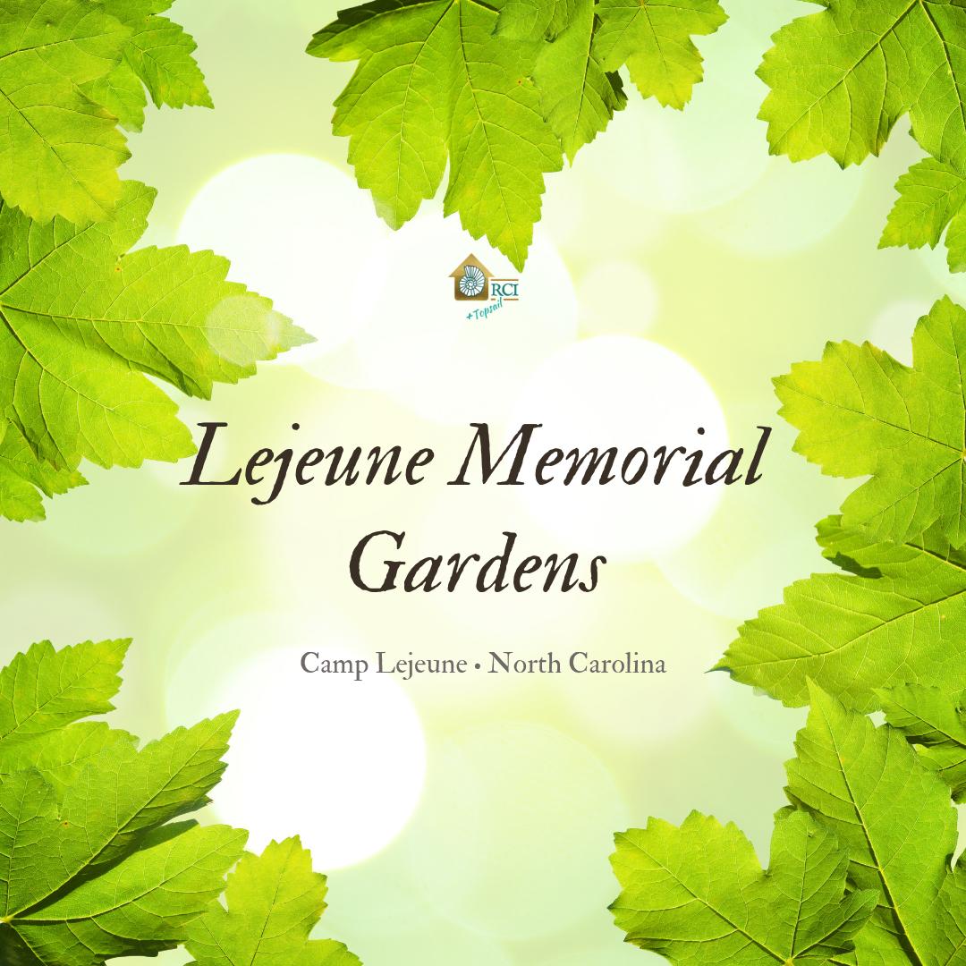 Lejeune Memorial Gardens - RCI Plus Topsail