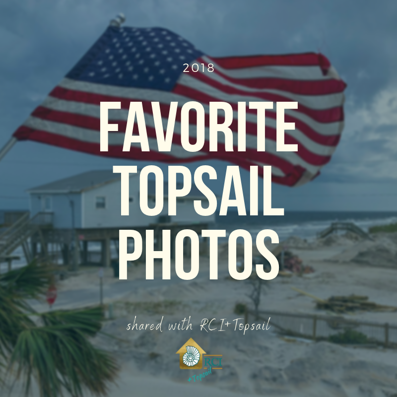 favorite topsail photos 2018 - RCI Plus Topsail
