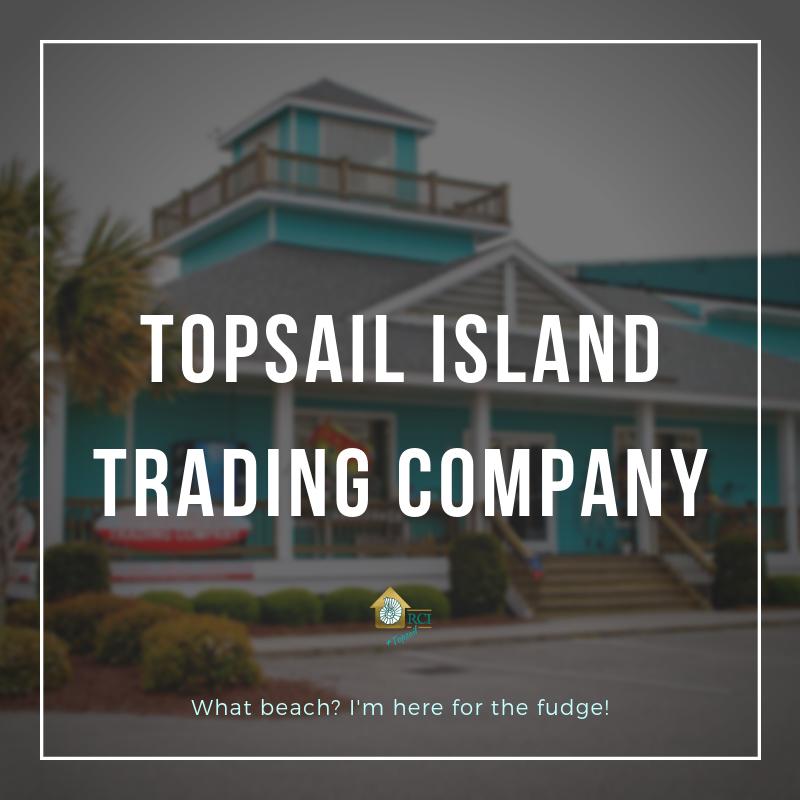 Topsail Island Trading Company - RCI Plus Topsail