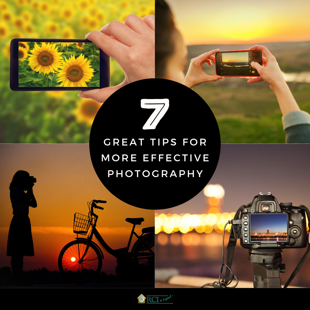 7 Great Tips for More Effective Photography - RCI Plus Topsail
