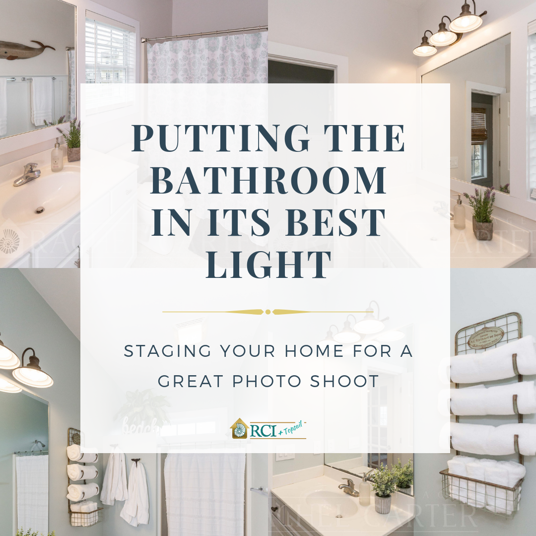 Bathroom Staging Tips - RCI Plus Topsail