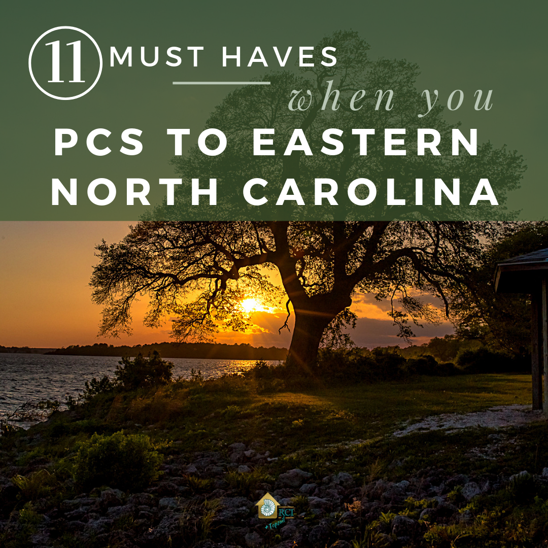 11 Must Haves When You PCS To Eastern North Carolina - RCI Plus Topsail