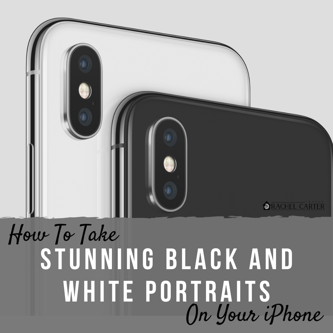 how to take stunning black and white portraits on your iPhone - rachel carter images