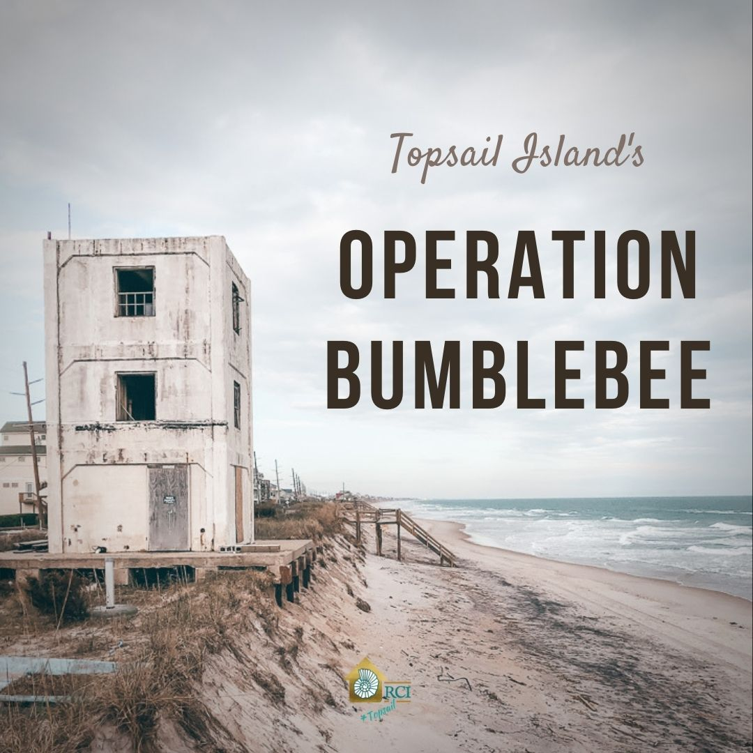 Operation Bumblebee - RCI Plus Topsail