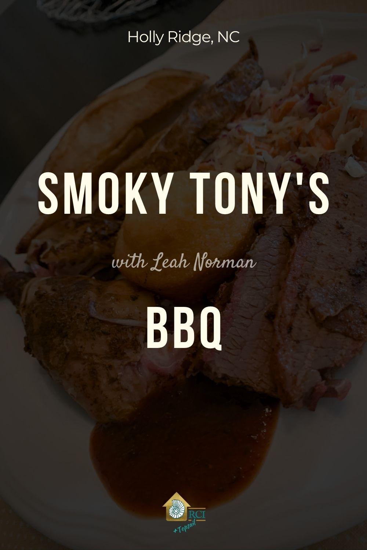 Smoky Tony's BBQ - RCI Plus Topsail