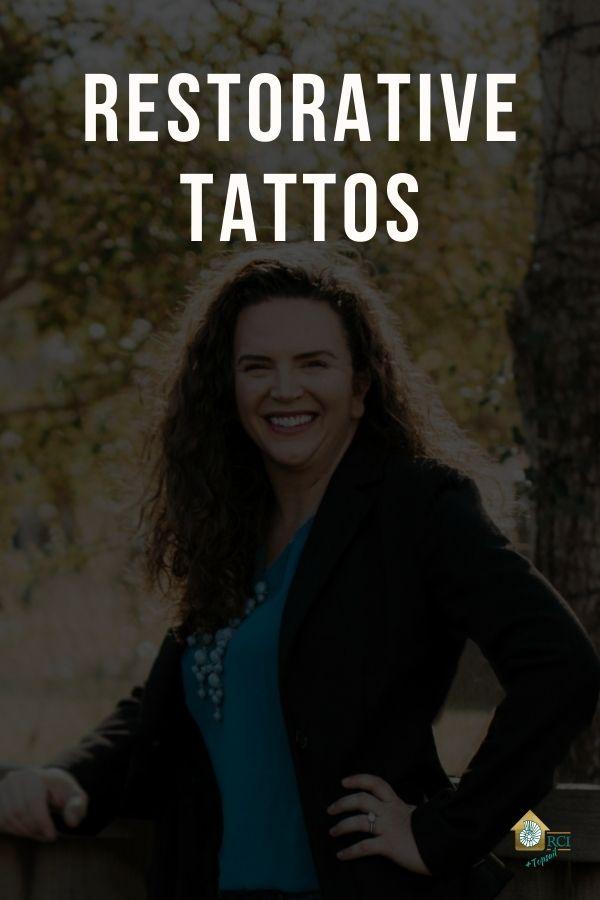 Restorative Tattoos - RCI Plus Topsail